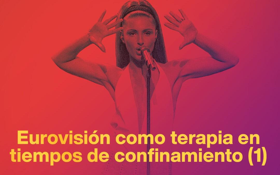 Eurovisión en tiempos de confinamiento (I): el inicio
