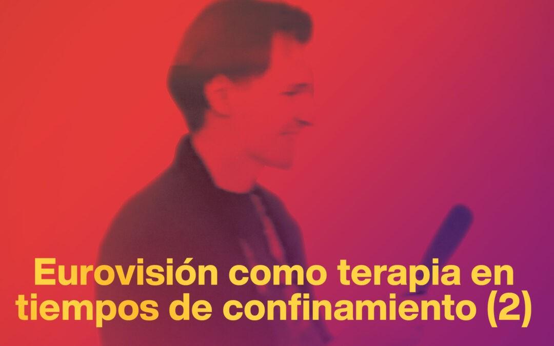 Eurovisión en tiempos de confinamiento: el gran descubrimiento (I)