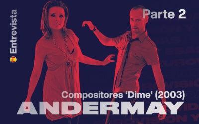 Andermay (II): 'Si te presentas a OT, sabes que puedes acabar yendo a Eurovisión'