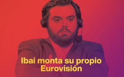 Ibai Llanos monta su propio Eurovisión